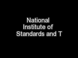 National Institute of Standards and T