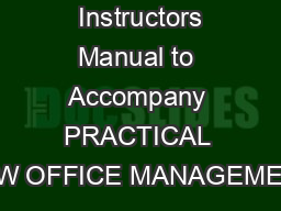 Instructors Manual to Accompany PRACTICAL LAW OFFICE MANAGEMENT PowerPoint PPT Presentation