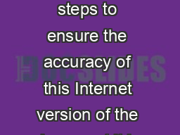 While we have taken steps to ensure the accuracy of this Internet version of the document it is not the official version