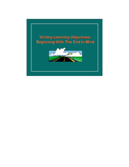 Writing Learning Objectives:Writing Learning Objectives:Beginning With