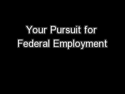 Your Pursuit for Federal Employment PowerPoint PPT Presentation