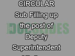 CENTRAL BUREAU OF INVESTIGATION Administration Division VACANCY CIRCULAR Sub Filling up the post of Deputy Superintendent of Police on deputationabsorption basis in Central Bureau of Investigation