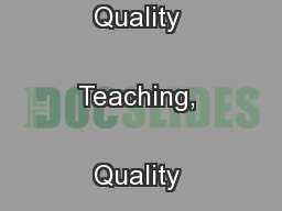 Quality People, Quality Teaching, Quality Learning for Everyone ... PowerPoint PPT Presentation