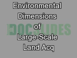 Social and Environmental Dimensions of Large-Scale Land Acq
