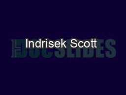 Indrisek Scott