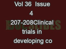August 2004  Vol 36  Issue 4  207-208Clinical trials in developing co