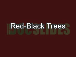 Red-Black Trees PowerPoint PPT Presentation