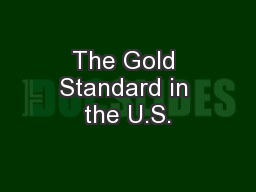 The Gold Standard in the U.S.