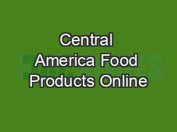 Central America Food Products Online