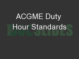 ACGME Duty Hour Standards