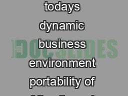 Advantages of Portable Cabins over Permanent Installation In todays dynamic business environment portability of of fice items is gaining more popularity than a permanent installation