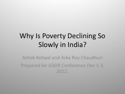 Why Is Poverty Declining So Slowly in India?