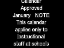 Alexandria City Public Schools  Traditional Calendar Approved January   NOTE This calendar applies only to instructional staff at schools which follow the traditional school calendar