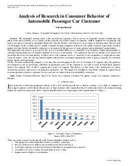 International Journal of Scientific and Research Publications Volume  Issue  February  ISSN   Analysis of Research in Consumer Behavior of Automobile Passenger Car Customer Vikram Shende  Senior Mana