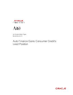 An Oracle White Paper November  Auto Finance Gains Consumer Credits Lead Position  Auto Finance Gains Consumer Credits Lead Position The Consumer Finance Market Where We Are
