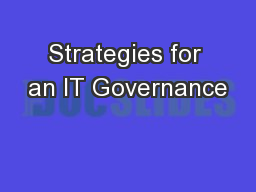 Strategies for an IT Governance