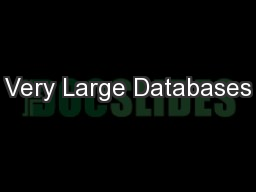 Very Large Databases