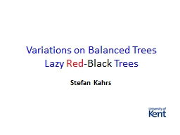 Variations on Balanced Trees