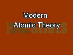 Modern Atomic Theory PowerPoint PPT Presentation