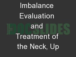 1 Muscle Imbalance Evaluation and Treatment of the Neck, Up