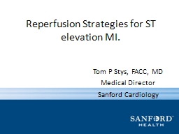 Reperfusion Strategies for ST elevation MI.