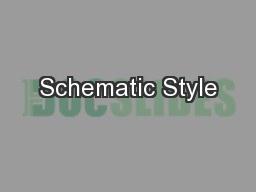 Schematic Style