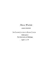 Three WorldsKARL POPPER The University 7, 1978