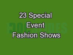 23 Special Event Fashion Shows PowerPoint PPT Presentation