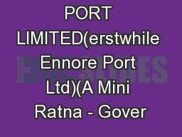KAMARAJAR PORT LIMITED(erstwhile Ennore Port Ltd)(A Mini Ratna - Gover