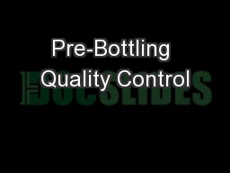 Pre-Bottling Quality Control