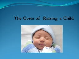 The Costs of
