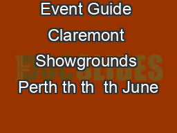 Event Guide Claremont Showgrounds Perth th th  th June