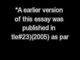 *A earlier version of this essay was published in tle#23)(2005) as par