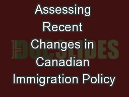 Assessing Recent Changes in Canadian Immigration Policy