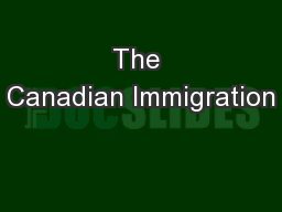 The Canadian Immigration