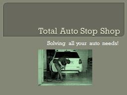 Total Auto Stop Shop