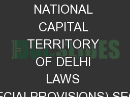 THE NATIONAL CAPITAL TERRITORY OF DELHI LAWS (SPECIALPROVISIONS) SECON