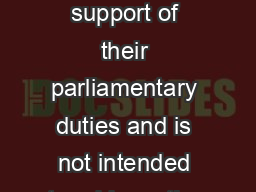 This information is provided to Members of Parliament in support of their parliamentary duties and is not intended to address the specific circumstances of any particular individual