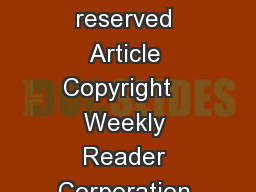 ReadWorks  Inc All rights reserved Article Copyright   Weekly Reader Corporation All rights reserved