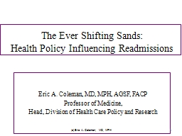 The Ever Shifting Sands: