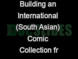 Building an International (South Asian) Comic Collection fr PowerPoint PPT Presentation