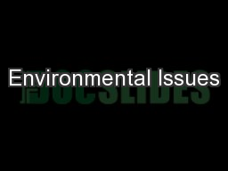 Environmental Issues PowerPoint PPT Presentation