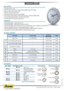 Hour and minute hand clock Technical features Movement Power supply Operating temperatu re Weight Quartz V LR battery C to C kg DCF Radio V LR battery C to C kg  minute series rec