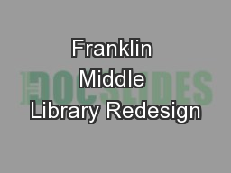 Franklin Middle Library Redesign