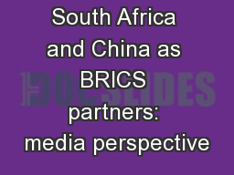 South Africa and China as BRICS partners: media perspective