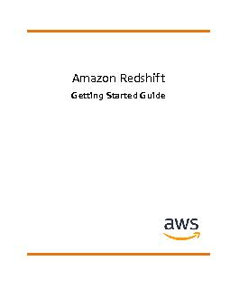 Amazon RedshiftGetting Started GuideAPI Version 2012-12-01