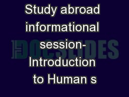 Study abroad informational session- Introduction to Human s