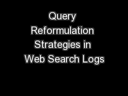 Query Reformulation Strategies in Web Search Logs