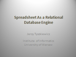 Spreadsheet As a Relational Database Engine PowerPoint PPT Presentation