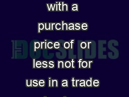 Computers  or less During these holidays computers with a purchase price of  or less not for use in a trade or business  are exempt from tax PDF document - DocSlides